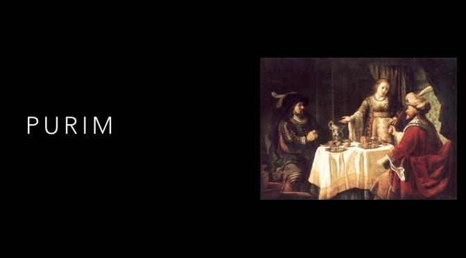 Why Celebrate Purim?